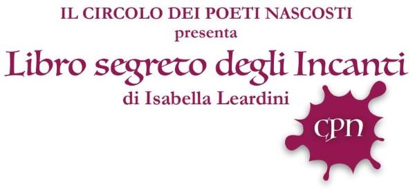 Il titolo dell'iniziativa - Libro segreto degli Incanti di Isabella Leardini